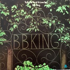 B.B. King To Know You Is To Love You 1973 Vinyl LP Record Album