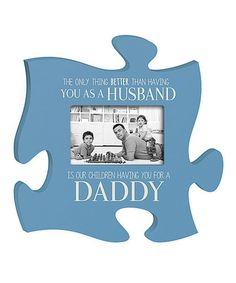 Another great find on #zulily! 'The Only Thing Better' Puzzle Piece Photo Frame #zulilyfinds