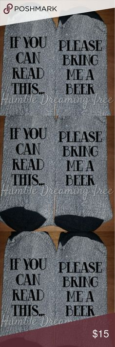 Men's socks if you can read this bring me a beer Brand new pair of gray socks with black toes and heels.  These make a great gift! One size fits most men Underwear & Socks Casual Socks