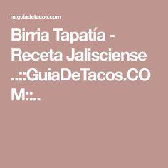 Birria Tapatía - Receta Jalisciense ..::GuiaDeTacos.COM::..