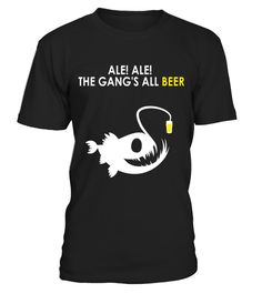 """# Ale Ale The Gang's All Beer Shirt Craft Beer Brewery Funny .  Special Offer, not available in shops      Comes in a variety of styles and colours      Buy yours now before it is too late!      Secured payment via Visa / Mastercard / Amex / PayPal      How to place an order            Choose the model from the drop-down menu      Click on """"Buy it now""""      Choose the size and the quantity      Add your delivery address and bank details      And that's it!      Tags: Funny T-Shirt Beer…"""