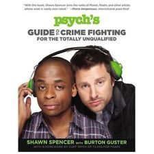 Psych's Guide to Crime Fighting for the Totally Unqualified - Shawn Spencer