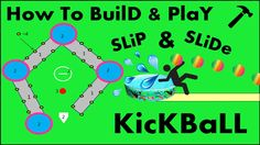 How to build and play  SLip and slide kickball! DIY