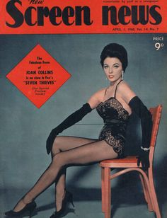 """Joan Collins on the cover of """"New Screen News"""", Australia, April Movie Magazine, Cool Magazine, Magazine Covers, Magazine Rack, Dame Joan Collins, Jackie Collins, Nylons, Pantyhose Legs, St Joan"""
