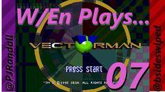 NOW YOU'RE JUST FUNNIN' ME!  W/En Plays... Vectorman! -ep 07-