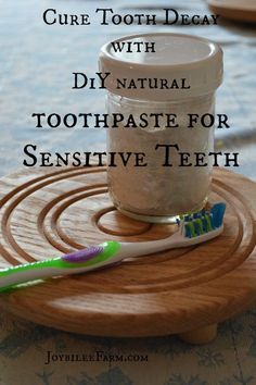 DiY Natural Toothpaste for sensitive teeth -- Joybilee Farm