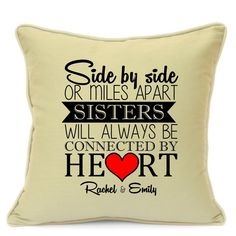 Personalised Cushion Cover for Sisters Birthday Gift Mile Apart Always Together Size 18 Inch 45 cm Great Unique Gift Idea Beige