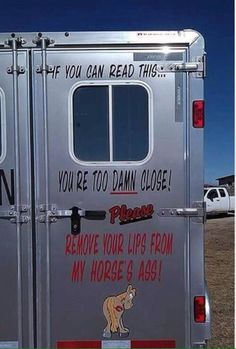 It's just too funny not to share! - Horse Trailer Decal Sticker Back Door Hilarious True Stay Back Safety Hauling Traveling