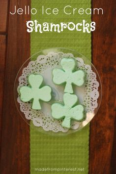 Jello and Ice Cream Shamrocks!