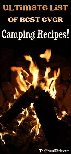 Camping Recipes and Best Ever Camping Food Ideas from TheFrugalGirls.com