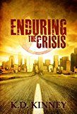 Free Kindle Book -   Enduring the Crisis Check more at http://www.free-kindle-books-4u.com/science-fictionfree-enduring-the-crisis/