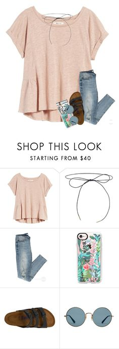 """""""if you have perfectly clear skin & you complain about one tiny pimple, I will personally beat you with a shovel."""" by classyandsassyabby ❤ liked on Polyvore featuring Madewell, Lilou, Casetify, Birkenstock, Ray-Ban and Chapstick"""