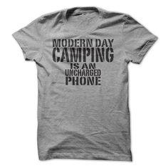 13e273cbb Modern Day Camping Is An Uncharged Phone T-Shirt, Hoodie, Sweatshirt  Baseball Shirts