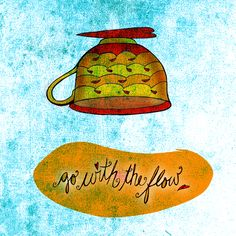 If you choose to go with the flow in #life , make YOUR flow unique to YOU. What my #Teasays to me August 2, drink YOUR life in and find the best way to let YOUR good times flow :) Cheers!  (What my #Teasays to me (#whatmyteasaystome) is a daily, illustrated series created by Jennifer R. Cook)