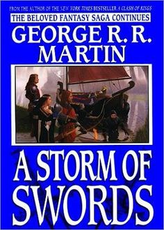 A Storm of Swords - best one of the series!