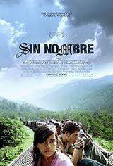 Las maras en Centroamérica: Sin Nombre es una película dirigida por Cary Joji Fukunaga que aborda la experiencia de la Mara Salvatrucha en Honduras.