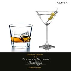 Whichever you choose, we'll make sure you indulge. Enjoy Double or Nothing Wednesdays with 1+1 on Absolut and Chivas at Aura tonight.