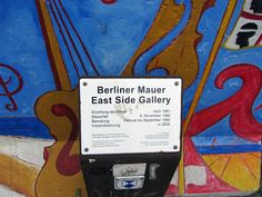 The East Side Gallery; the remains of the Berlin wall.