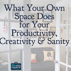 What Your Own Space Does For Your Productivity, Creativity And Sanity (aka  My First · California ClosetsCareer ...
