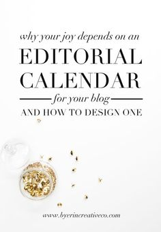 Editorial calendars for your blog, and how to design one.
