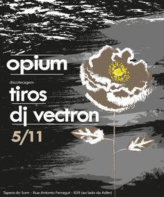 Festa Opium - novembro 2016 - Tiros e Dj Vectron