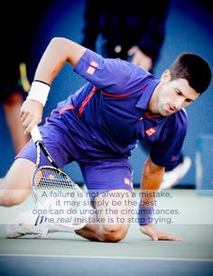 Never stop trying <3 Djokovic