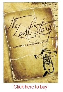 The Lost Story is about two authors - Sandy, an young and aspiring writer who works with Saleem Afzal. Buy The Lost Story online here at online shopping store and get it delivered in just two to three business days. You have various options to pay for this book....and comes for less than Rs. 150 and free home delivery