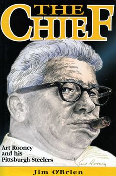 The Chief: Art Rooney and His Pittsburgh Steelers by Jim O'Brien -- book on Paul's shelf for sure in Second Chances: The Maryland Shores, book two of the series out spring 2015 Steelers Meme, Steelers Pics, Here We Go Steelers, Pittsburgh Steelers Football, Pittsburgh Sports, Best Football Team, Pittsburgh Penguins, Steelers Stuff, Steelers Images