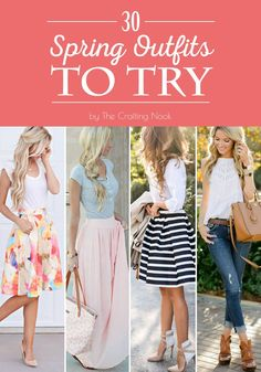 30 Cute Spring Outfits to Try this year
