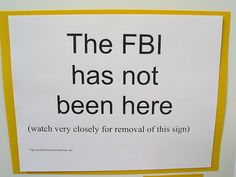 The FBI has not been here by origamidon, via Flickr