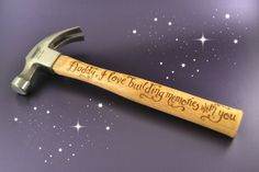 Another personalized hammer.  Great gift idea for dads, grandfathers, boyfriends, and other important men in your life.