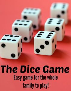 The Dice Game - an easy game for the whole family to play. Family Card Games, Fun Card Games, Card Games For Kids, Games For Teens, Adult Games, Indoor Games For Adults, Dice Games, Activity Games, Math Games
