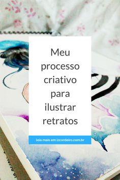 Meu processo criativo para ilustrar retratos http://izcordeiro.com.br/processo-criativo-para-ilustrar-retratos/