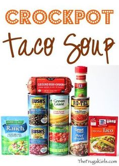 Easy Crockpot Taco Soup Recipe! ~ from TheFrugalGirls.com - give your Taco…