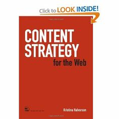 Content Strategy for the Web - A longer, but not that long, review of Content Strategy. Again, a definite bookshelf bible for any CS'er