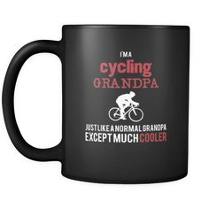 [product_style]-Cycling I'm a cycling grandpa just like a normal grandpa except much cooler 11oz Black Mug-Teelime