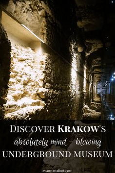 Krakow's Underground Museum: a true hidden gem that you must put on your Krakow's itinerary! awomanafoot.com