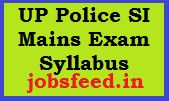 UP Police SI Mains Exam Syllabus 2014