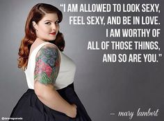 I love this because everyone deserves happiness and should love themselves. So inspirational!