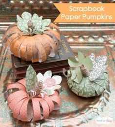 DIY Scrapbook Paper Pumpkins Tutorial: Learn two different craft methods for making pretty fall pumpkins out of scrapbook paper library craft night Fall Pumpkin Crafts, Paper Pumpkin, Thanksgiving Crafts, Holiday Crafts, Fall Pumpkins, Fabric Pumpkins, Thanksgiving Decorations, Christmas Decor, Adornos Halloween