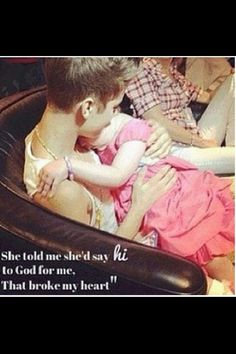 my heart broke when I saw this # cancer and hope..... little girl and Justin Bieber