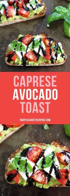 Caprese Avocado Toast-avocado toast with fresh mozzarella, tomatoes, basil, and balsamic glaze! This simple avocado toast is great as a snack or meal!