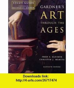 Gardners Art Through The Ages, Study Guide (9780155070998) Fred S. Kleiner, Christin J. Mamiya, Richard G. Tansey, Kathleen Cohen , ISBN-10: 0155070991  , ISBN-13: 978-0155070998 ,  , tutorials , pdf , ebook , torrent , downloads , rapidshare , filesonic , hotfile , megaupload , fileserve
