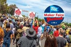 Maker Faires Greatest Hits, 2014 Edition