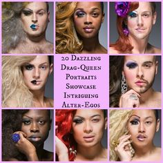 20 Dazzling Drag-Queen Portraits Showcase Intriguing Alter-Egos
