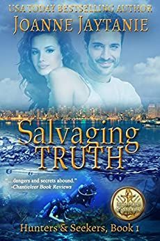 """Salvaging Truth Hunters & Seekers Book 1 by Joanne Jaytanie Genre: Romantic Suspense, Action, Adventure """"A sprightly . Thriller Novels, Mystery Thriller, Book 1, The Book, Sisters In Crime, Claudia S, Kiss Of Death, Latest Books, Amazon Gifts"""