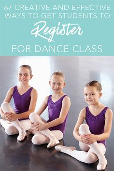 65a8566ed74d 67 Creative and Effective Ways To Get Students to Register For Dance Class  Dance Articles,