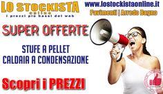 Lo Stockista   OFFERTA Stufe A Pellet E Caldaia A Condensazione http://affariok.blogspot.it/