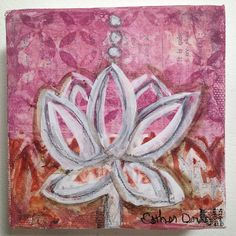 "E Makes Art: Mixed Media Lotus Minis. ""Transparent"" by Esther Orloff 4"" x 4"" x 1.5"" on canvas. Original art. Available"