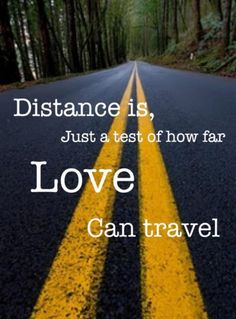 Distance Is, Just A Test